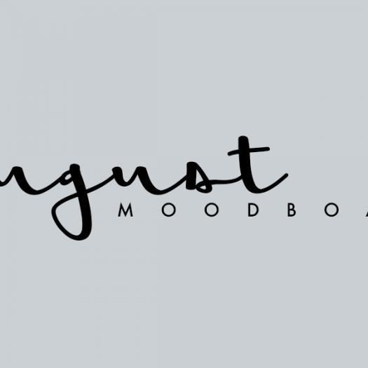 August   moodboard